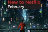 What's on Netflix in February 2018