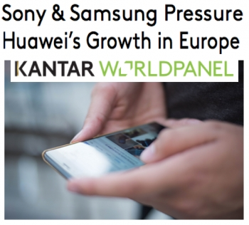 Kantar: Euro Huawei growth 'pressured' by Sony and Samsung, iOS and Android stat changes