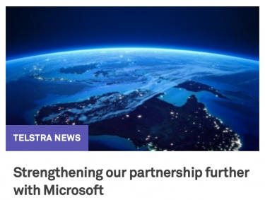 Telstra and Microsoft: partnership extended as Telstra bets its future on Microsoft's ability to deliver