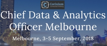 Chief Data & Analytics Officer Melbourne conference, September 3-5 2018