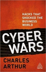 Book review: Cyber Wars by Charles Arthur