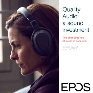 EPOS: Audio tech plays a critical role in business performance, per new research report