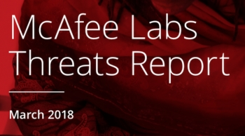 McAfee's latest Threats Report shows 8 new cyber threats every second, novel techniques abound