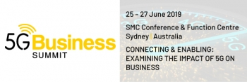 Don't miss 5G Summit - Sydney - June 2019